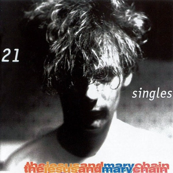 The Jesus And Mary Chain , 21 Singles,Rhino , Double Vinyl LP.