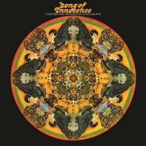 David Axelrod , Songs Of Innocence,Now-Again Records, Vinyl LP, CD.