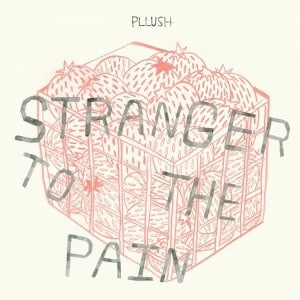 Pilush , Stranger In Pain, Father/Daughter Records, Vinyl LP, CD