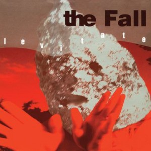 The Fall , Levitate,Cherry Red , Triple Vinyl, Double CD.