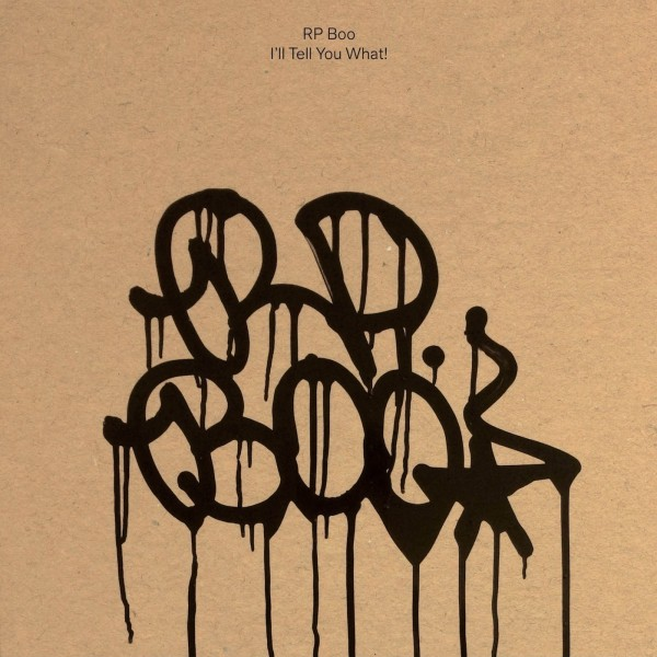RP Boo , Ill Tell You What,Planet Mu , Double Vinyl LP, CD.