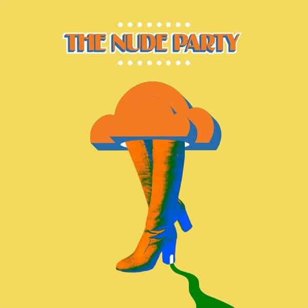 The Nude Party , S/T The Nude Party, New West Records ,Vinyl LP, CD.