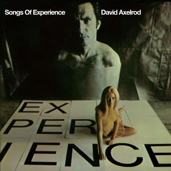 David Axelrod , Songs Of Experience, Now-Again Records, Vinyl LP, CD.
