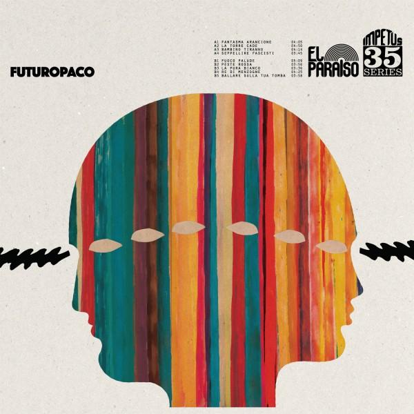 Futuropaco , S/T Futuropaco,El Paraiso, Vinyl LP, CD.