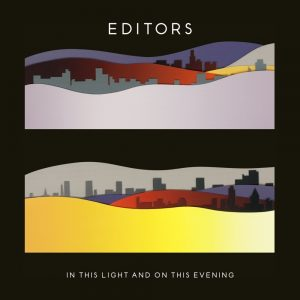 Editors , In This Light And On This Evening,Play It Again Sam, Formats , Vinyl LP, CD
