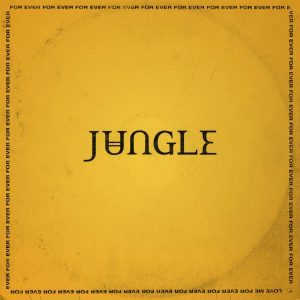 Jungle, For Ever, Coloured Vinyl, Vinyl LP, CD
