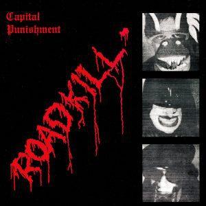 Capital Punishment , Roadkill, Captured Tracks, Indies Only Vinyl, Std Vinyl LP, CD.