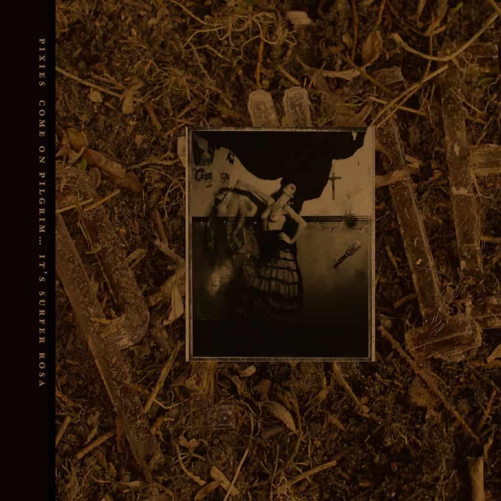Pixies Come On Pilgrim Its Surfer Rosa Vinyl Lp Cd