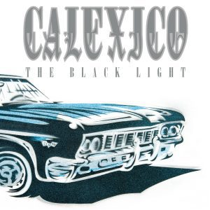 Calexico , The Black Light, 20th Anniversary Edition, ,City Slang, Double Clear Vinyl LP, Double Vinyl, Double CD.