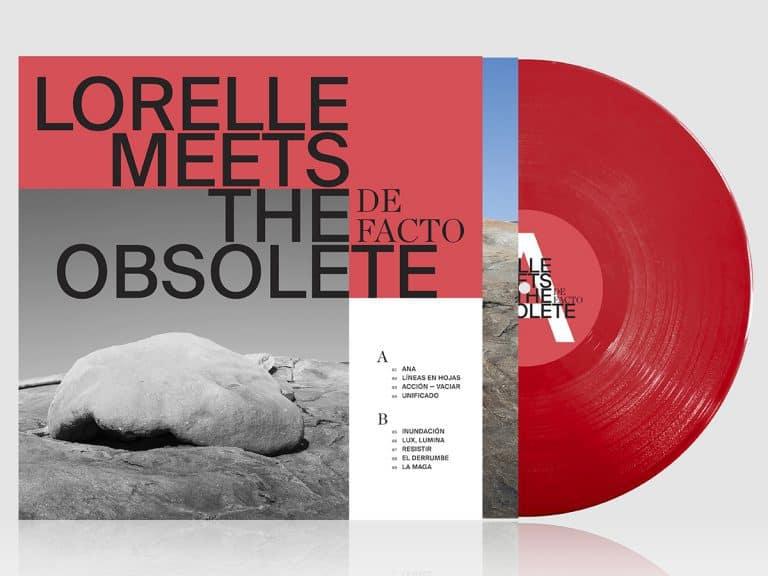 67f835178e Lorelle Meets The Obsolete - De Facto - Vinyl LP   CD - Five Rise Records