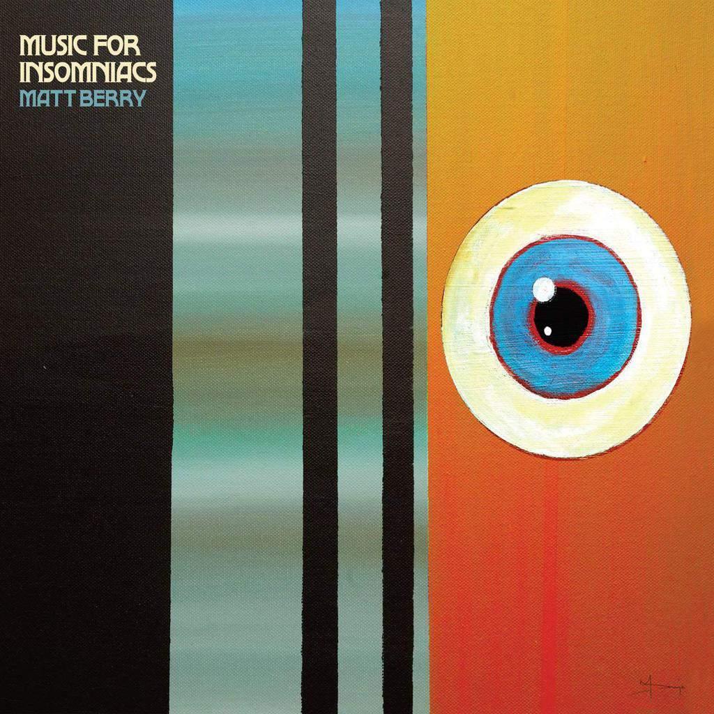 Matt Berry - Music For Insomniacs - Blue VInyl LP - Five ...