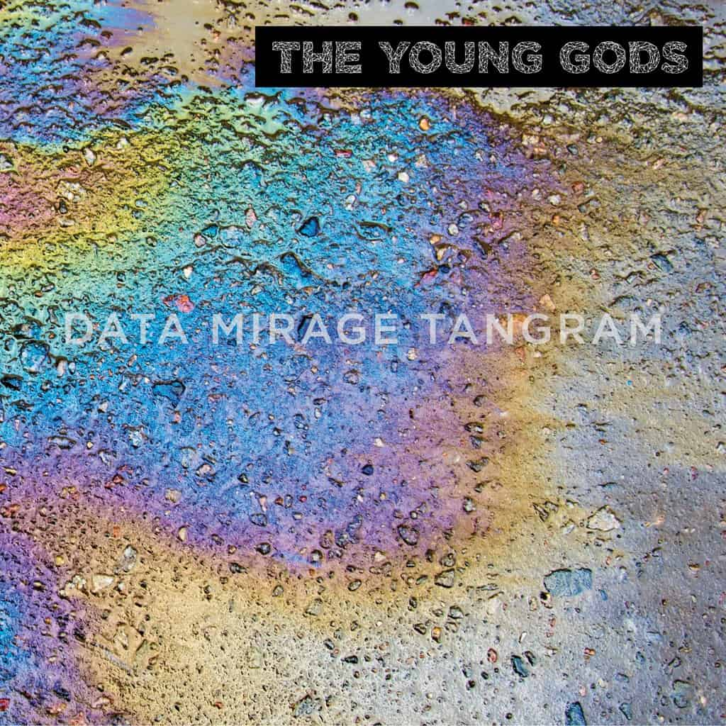 Young Gods Data Mirage Tangram Vinyl Lp Amp Cd Five