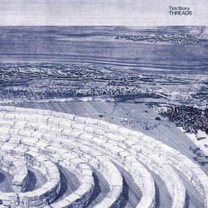Tim Story , Threads, Dais Records, Vinyl LP &,CD