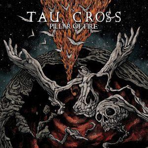 Tau Cross, Pillar of Fire, Heretical Music, Double Vinyl LP, CD